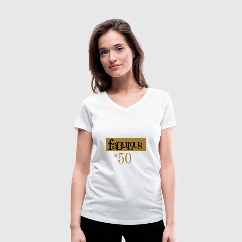 Fabulous at 50 Tee shirts - T-shirt bio col V Stanley & Stella Femme