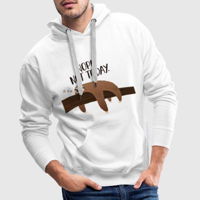 Sleeping Sloth | Nope. Not Today. T-Shirts - Männer Premium Hoodie