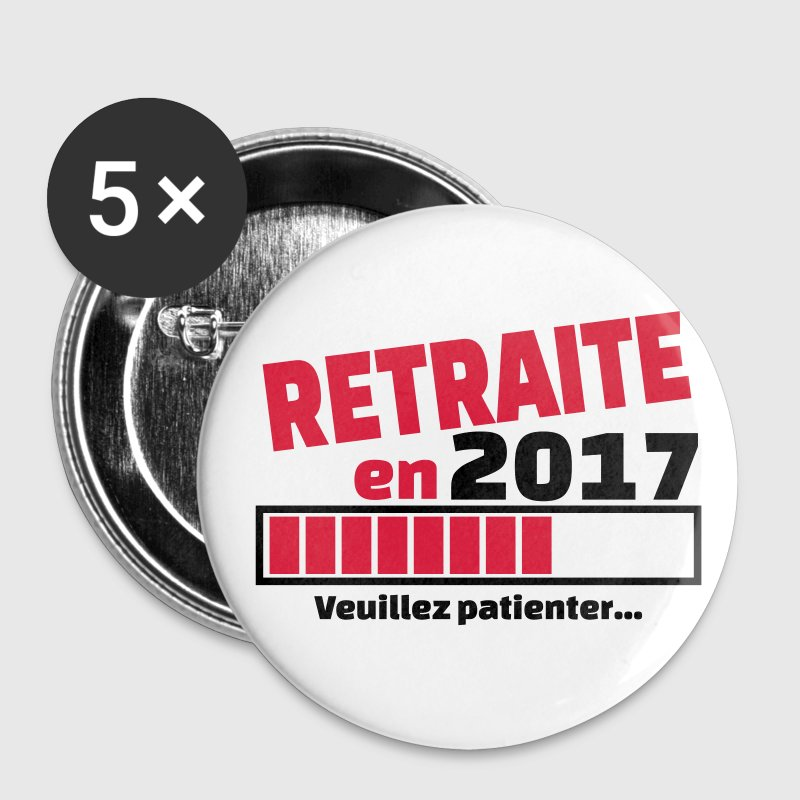 retraite en 2017 Badges - Badge petit 25 mm