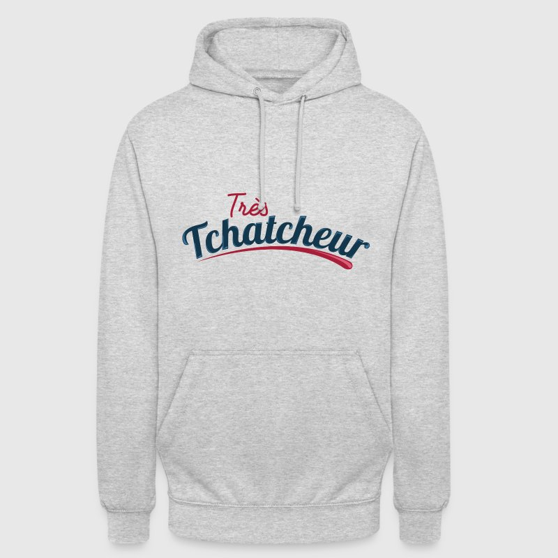 Très Tchatcheur Sweat-shirts - Sweat-shirt à capuche unisexe
