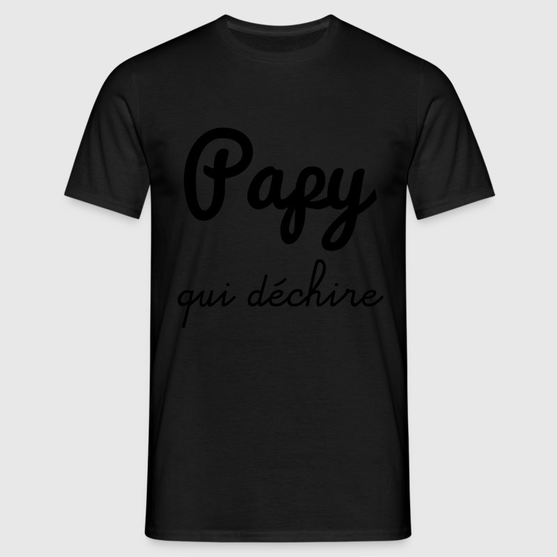 t shirt papy qui d chire cadeau grand p re spreadshirt. Black Bedroom Furniture Sets. Home Design Ideas