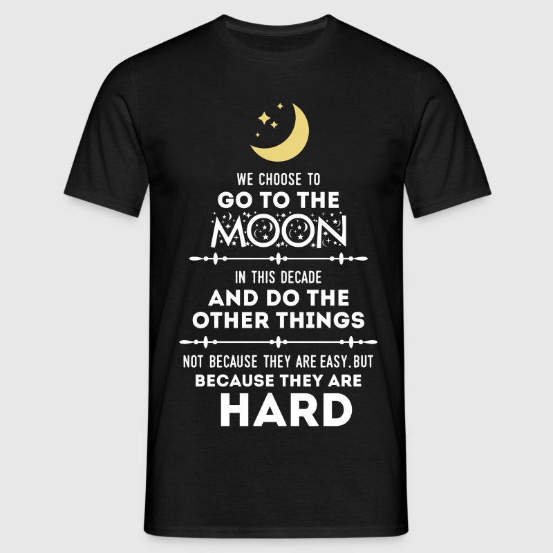 We Choose to Go to The Moon T-Shirts - Men's T-Shirt