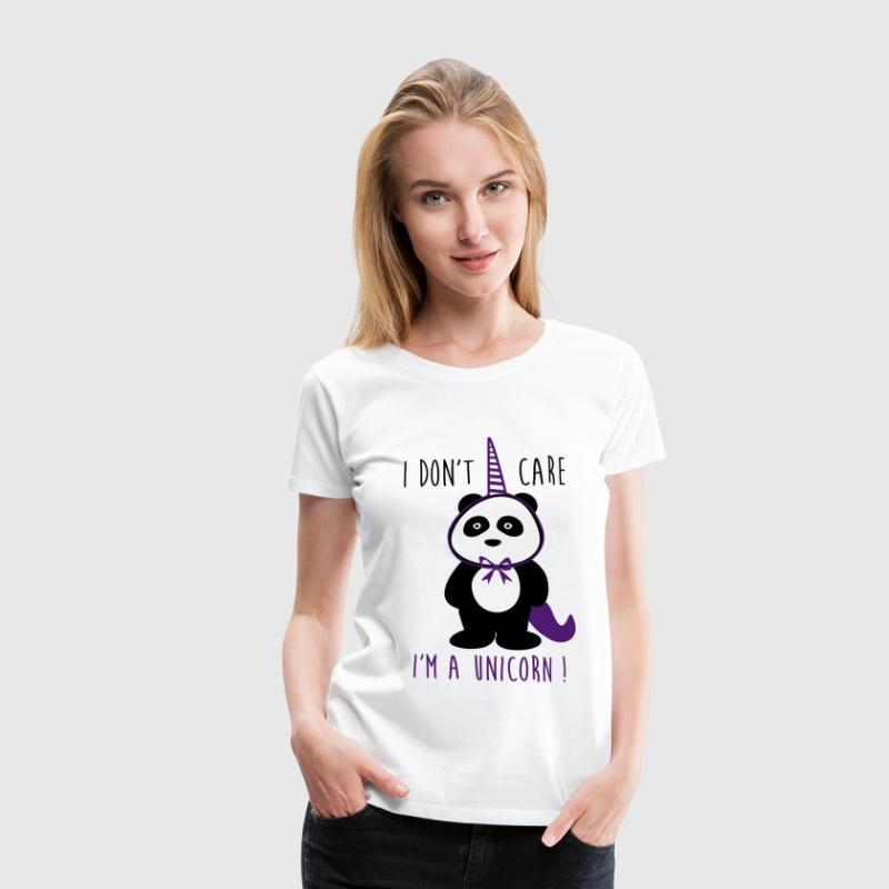 I don't care i'm a unicorn  - Women's Premium T-Shirt