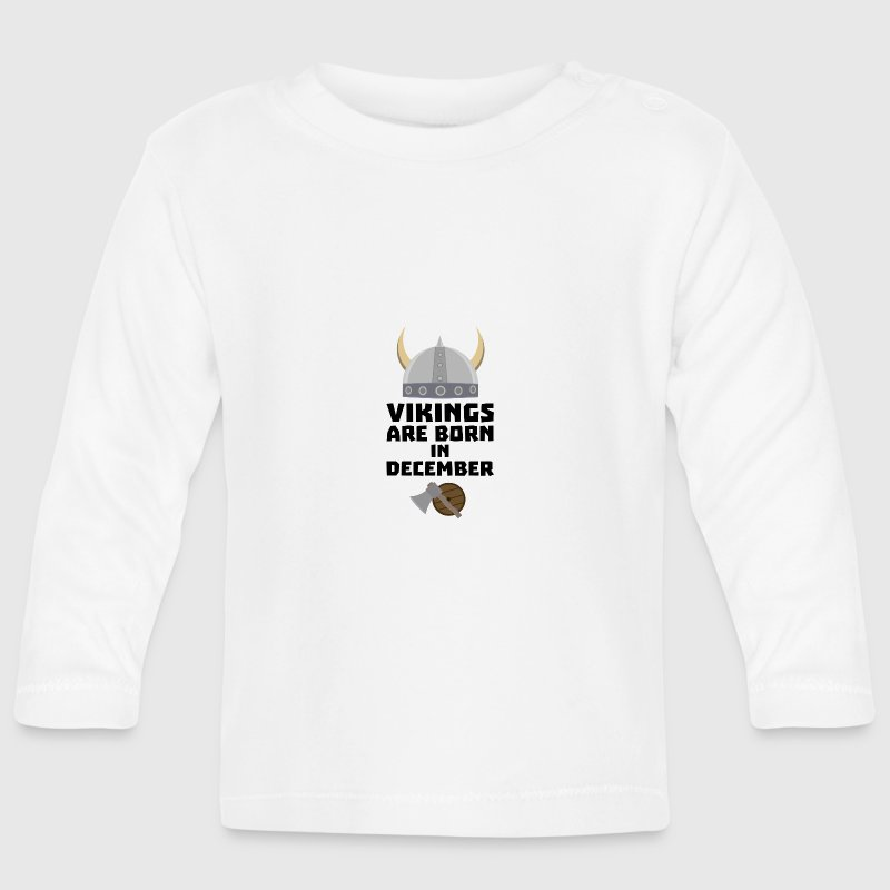 Vikings are born in December Szun4 Baby Long Sleeve Shirts - Baby Long Sleeve T-Shirt