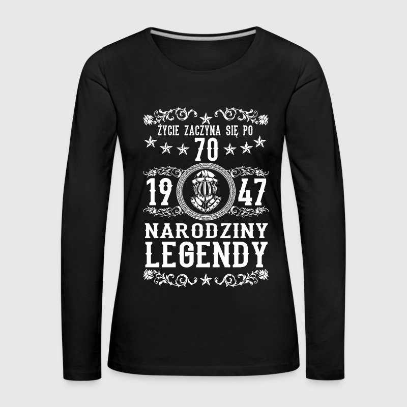 1947 - 70 lat - Legendy - 2017 - PL Long Sleeve Shirts - Women's Premium Longsleeve Shirt