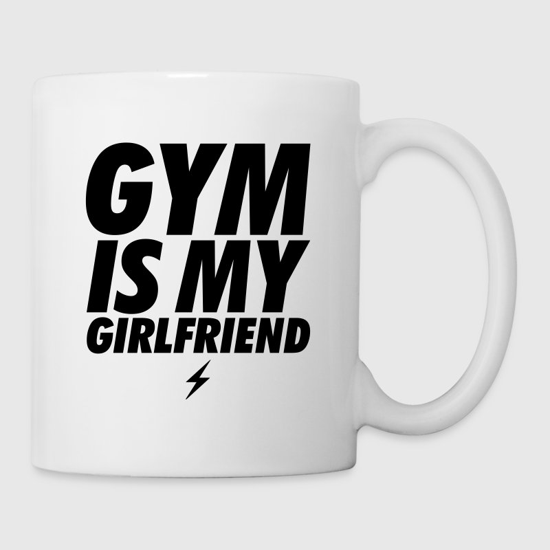 GYM IS MY GIRLFRIEND Mugs & Drinkware - Mug