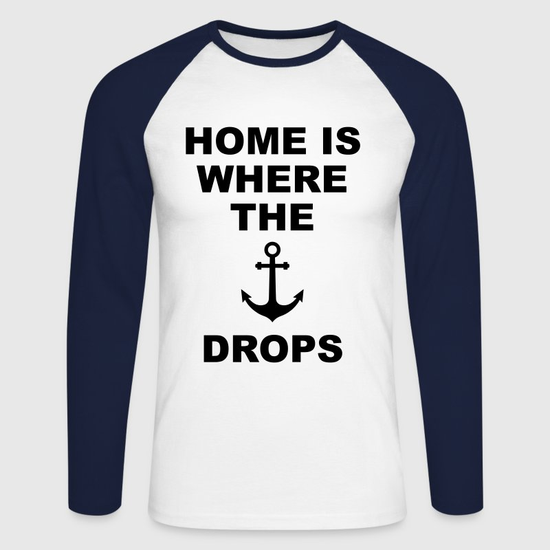 home is where the anchor drops Anker Heimat Liebe Langarmshirts - Männer Baseballshirt langarm