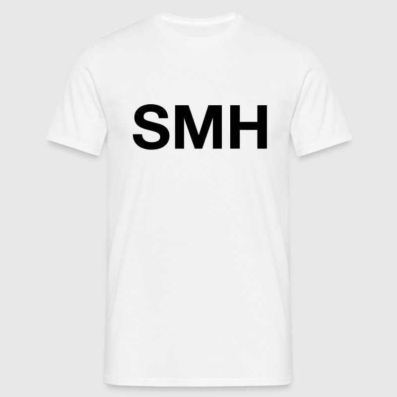 SMH (Shaking My Head) T-Shirts - Men's T-Shirt
