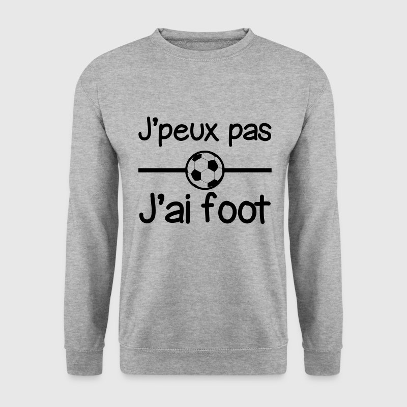 J'peux pas j'ai foot,football,sport,sports - Sweat-shirt Homme