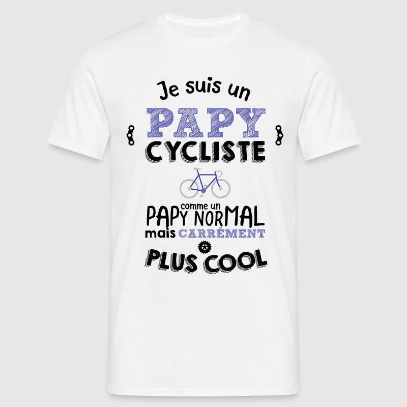 Papy cycliste carrément plus cool Tee shirts - T-shirt Homme