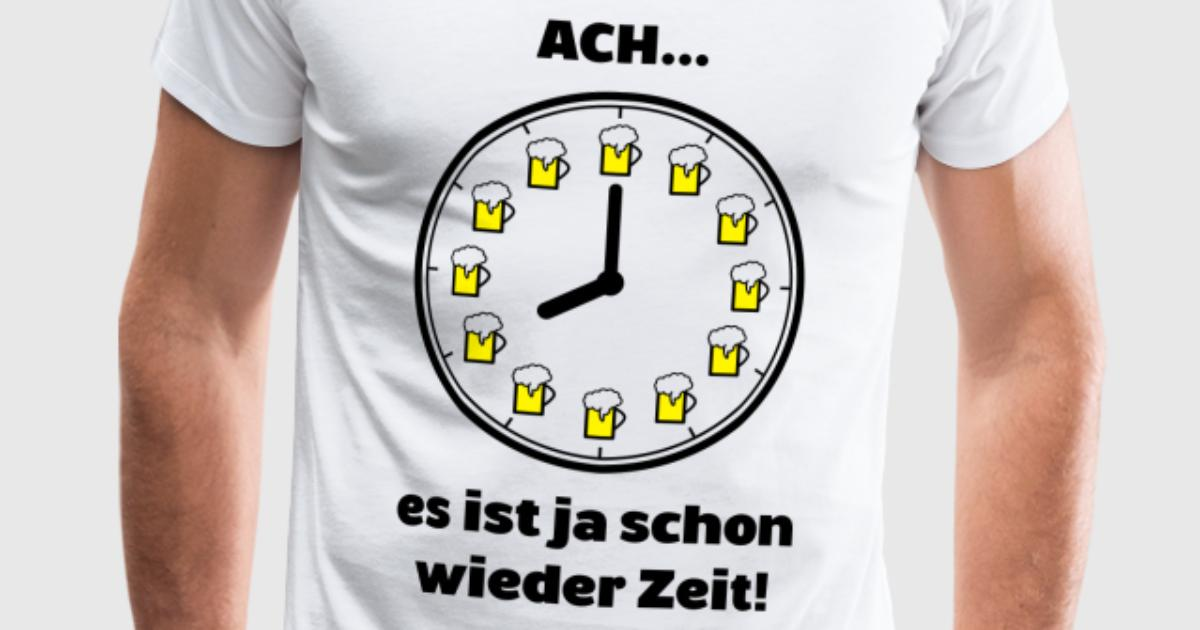 bier kann man zu jeder uhrzeit trinken t shirt spreadshirt. Black Bedroom Furniture Sets. Home Design Ideas