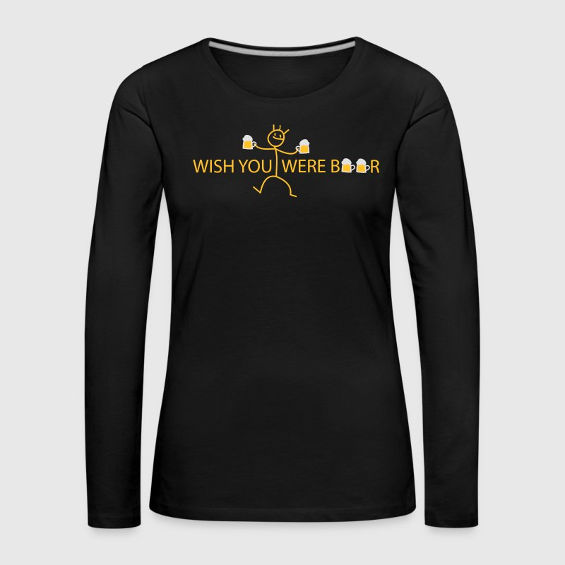 wish you were Langarmshirts - Frauen Premium Langarmshirt