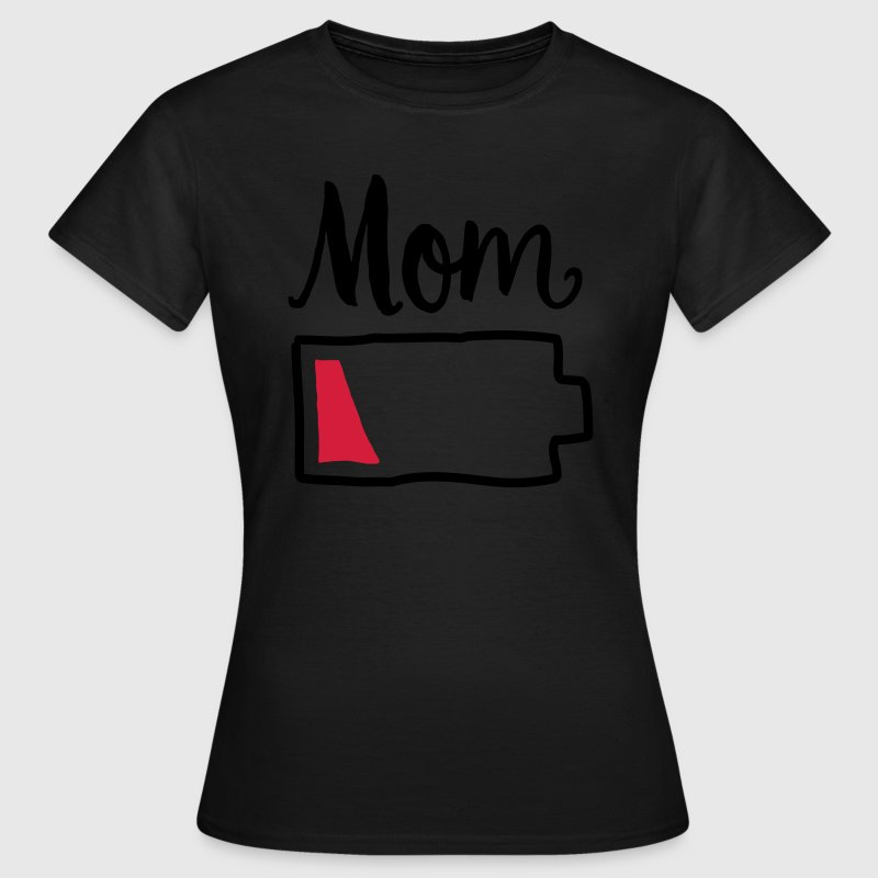 Tired Mom | Low Battery Symbol Tee shirts - T-shirt Femme