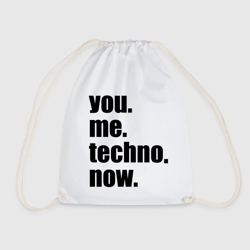 You Me Techno Now After Hour Rave Party Love Unity Taschen & Rucksäcke - Turnbeutel
