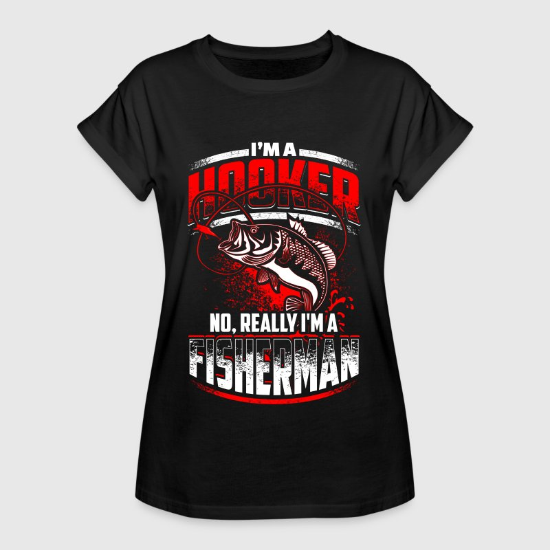 Hooker - Fisherman - Fishing - EN T-Shirts - Frauen Oversize T-Shirt