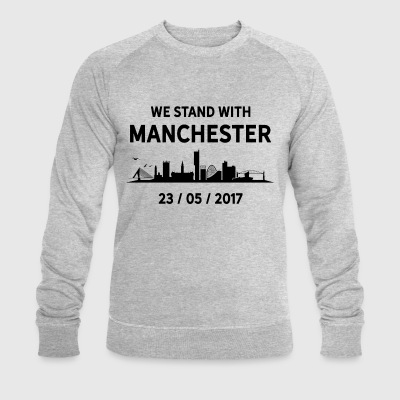 We Stand With Manchester T-Shirts - Men's Organic Sweatshirt by Stanley & Stella