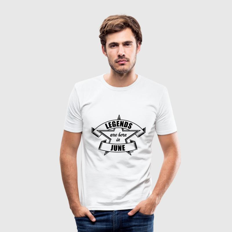Legends are born in June (Anniversaire / Cadeau) Tee shirts - Tee shirt près du corps Homme