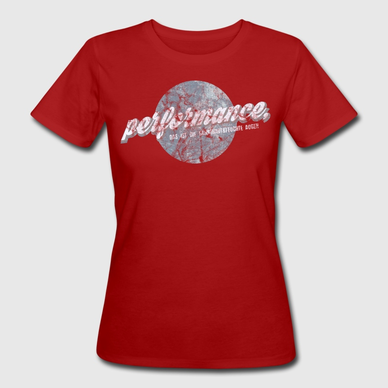 performance erpelpelle hummeltitten T-Shirts - Frauen Bio-T-Shirt