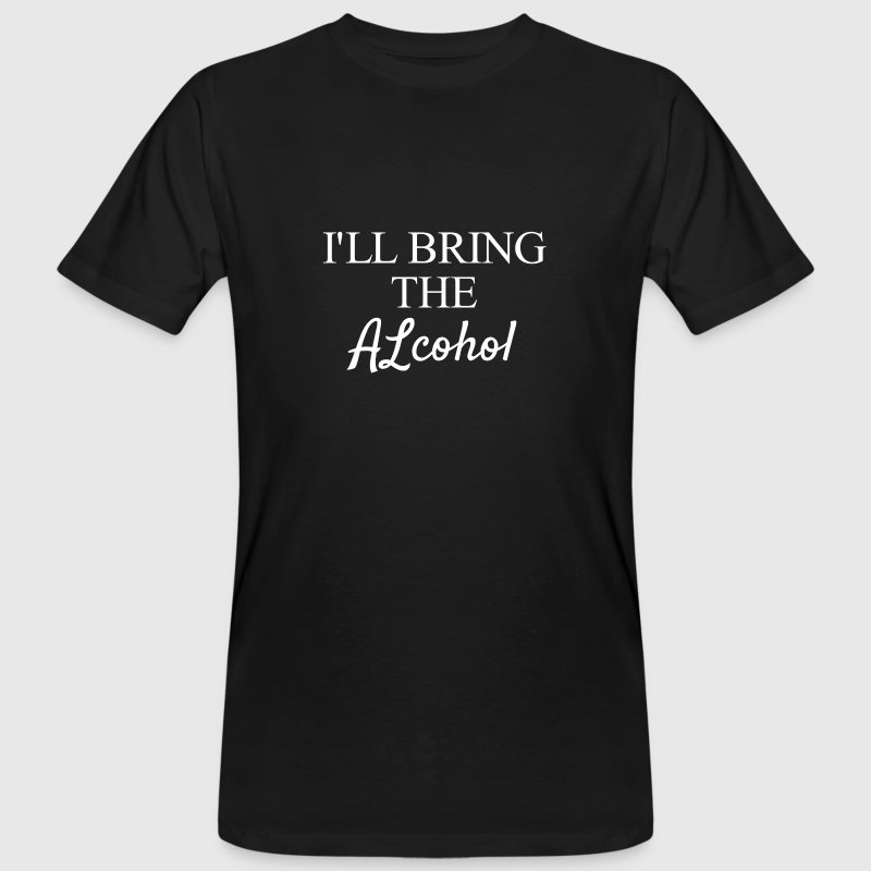Ill bring the Alcohol T-shirts - Mannen Bio-T-shirt