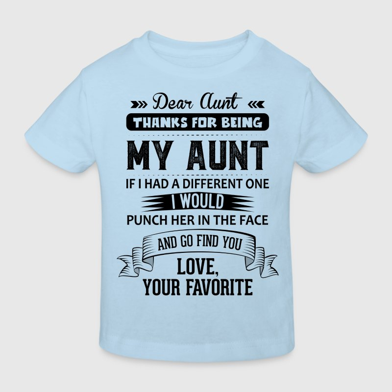 Dear Aunt, Thanks For Being My Aunt, Love Shirts - Kids' Organic T-shirt