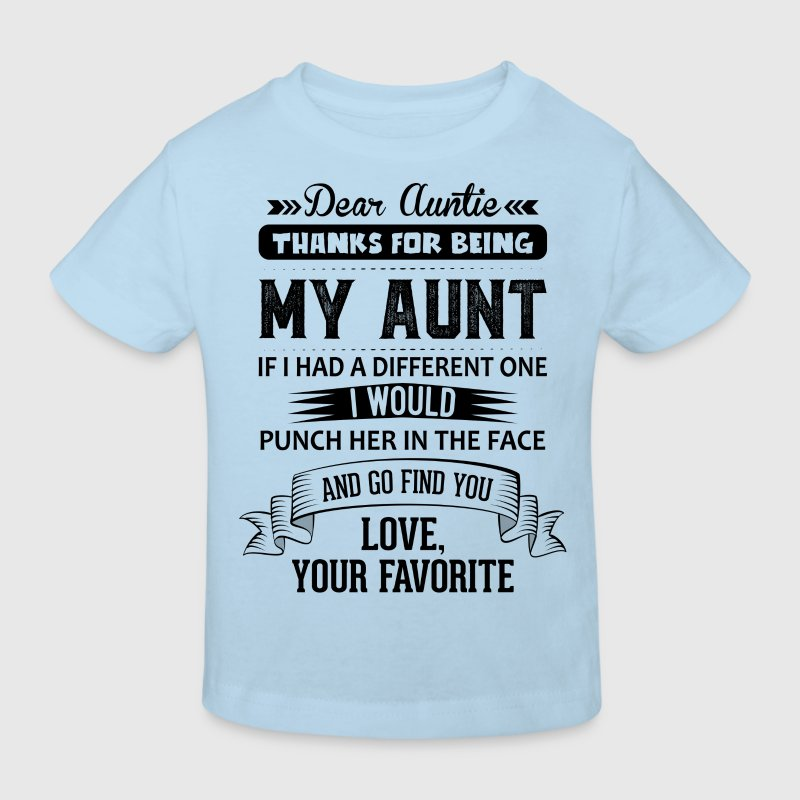Dear Auntie, Thanks For Being My Aunt Shirts - Kids' Organic T-shirt