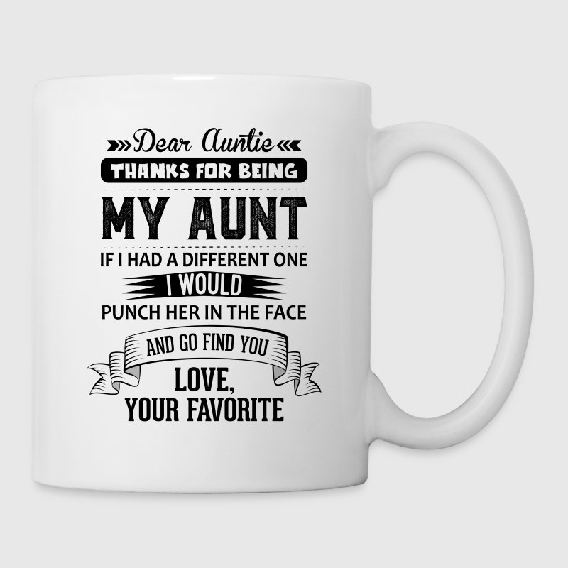 Dear Auntie, Thanks For Being My Aunt Mugs & Drinkware - Mug