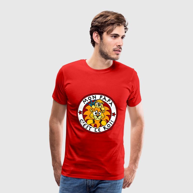 tee shirt lion mon papa c 39 est le roi spreadshirt. Black Bedroom Furniture Sets. Home Design Ideas