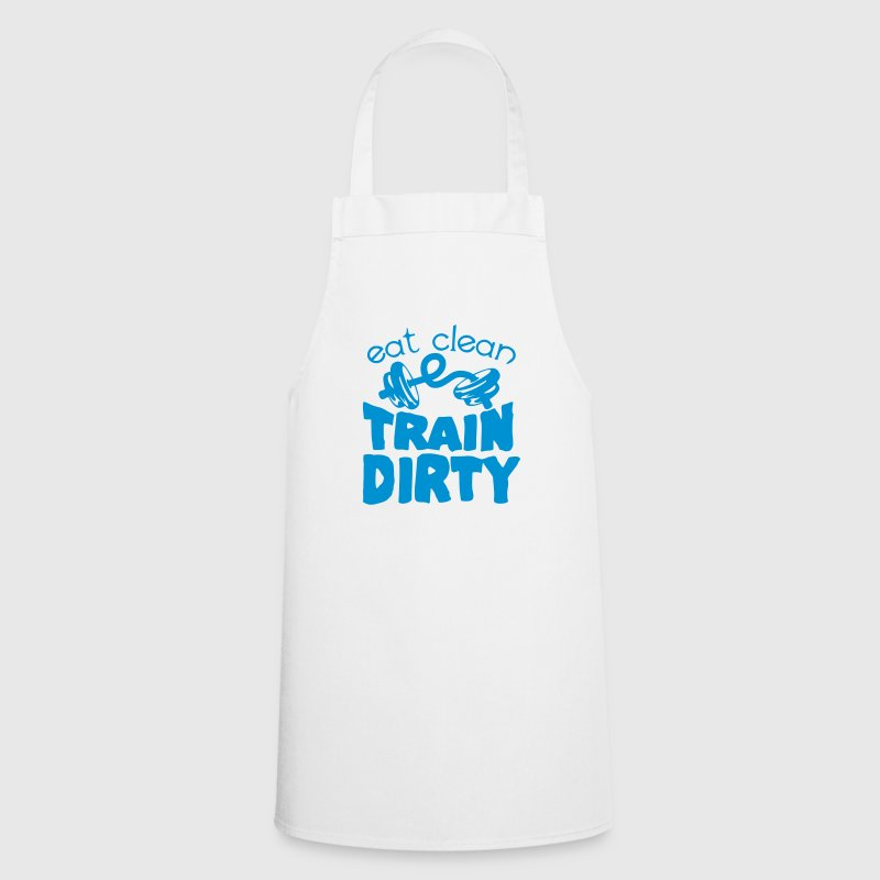 eat clean train dirty quote bodybuilding  Aprons - Cooking Apron