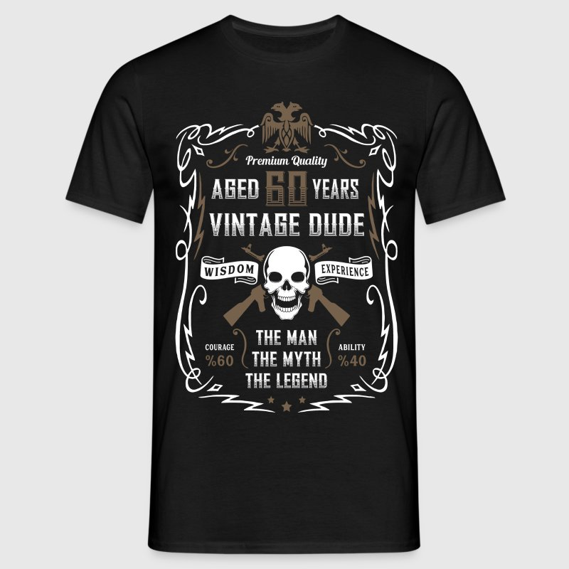 Aged 60 Years Vintage Dude T-Shirts - Men's T-Shirt