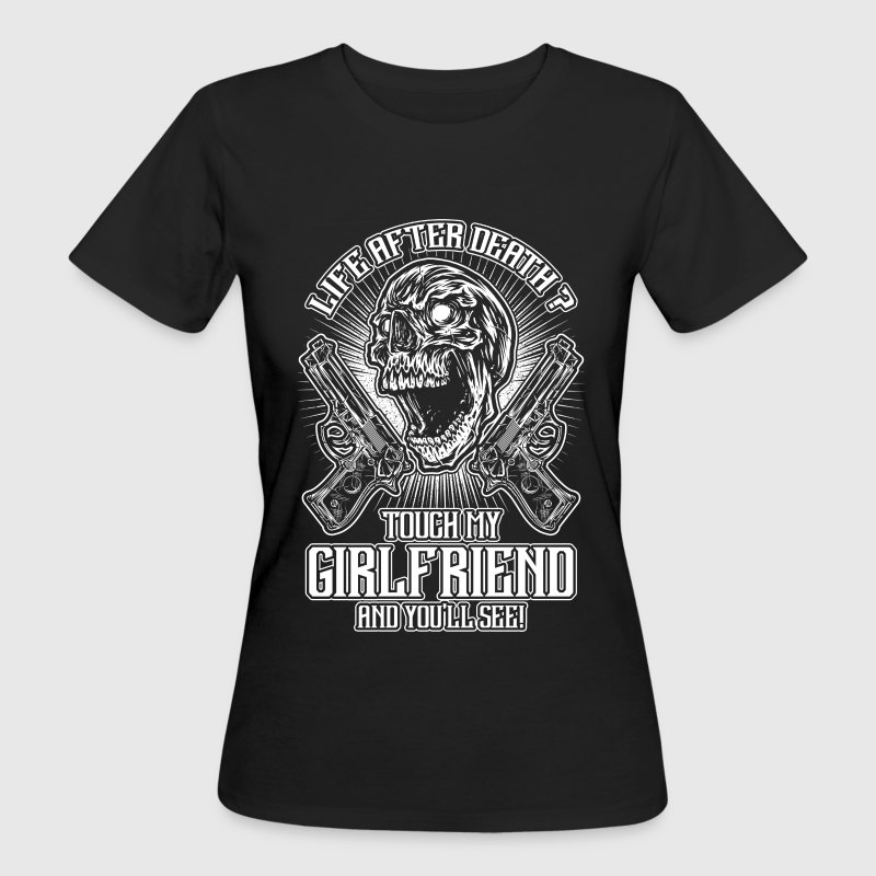Don't touch my girlfriend - EN T-Shirts - Women's Organic T-shirt