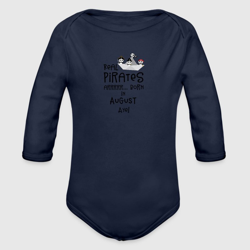 Real Pirates are born in AUGUST Ssohv Baby Bodysuits - Organic Longsleeve Baby Bodysuit