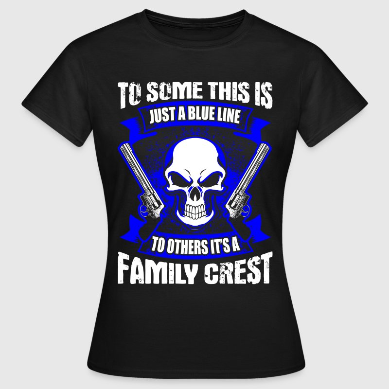 Family Crest - Blue Line - EN T-Shirts - Frauen T-Shirt