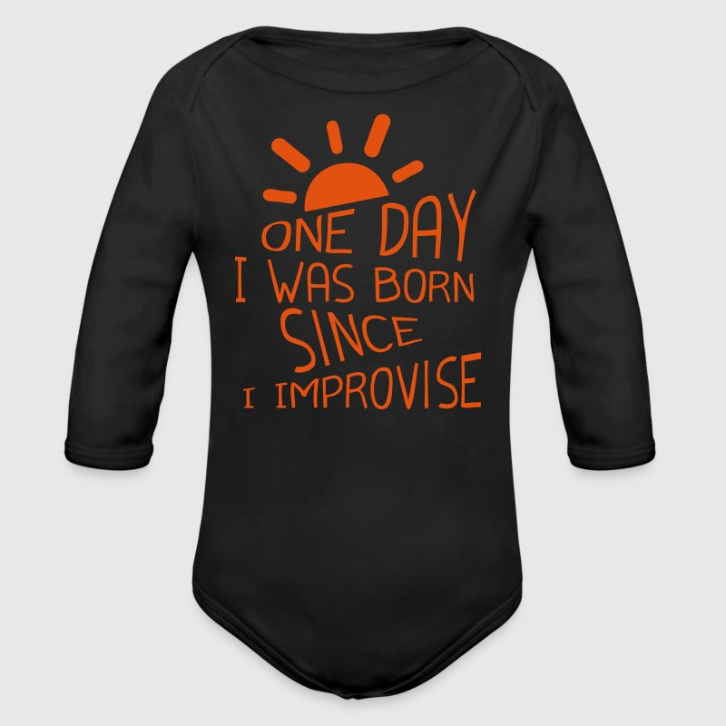 one day was born since improvise citation Bodys Bébés - Body bébé bio manches longues