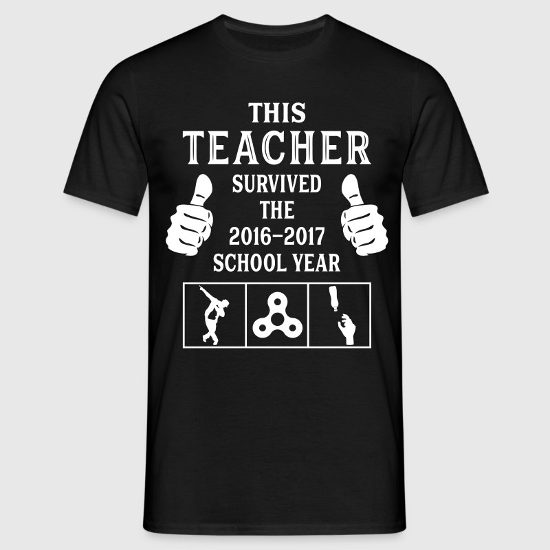 This Teacher Survived The 2016 2017 School Year T-Shirts - Men's T-Shirt