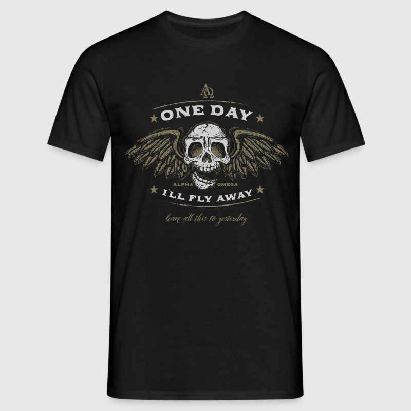 one day I`ll fly away part 2 T-Shirts - Männer T-Shirt