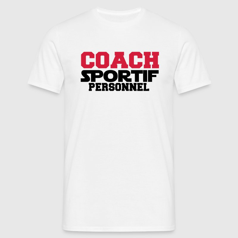 t shirt coach sportif personnel design spreadshirt. Black Bedroom Furniture Sets. Home Design Ideas