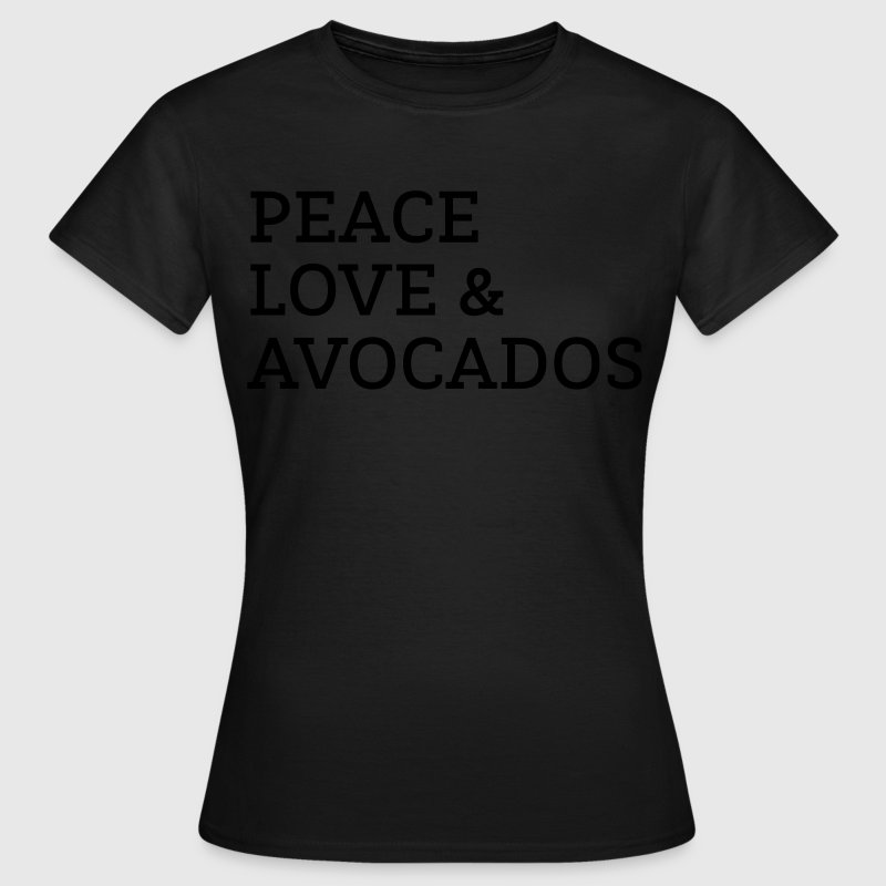 Peace, Love & Avocados T-Shirts - Women's T-Shirt