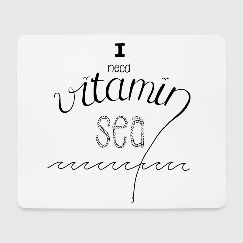 i need vitamin sea Sonstige - Mousepad (Querformat)