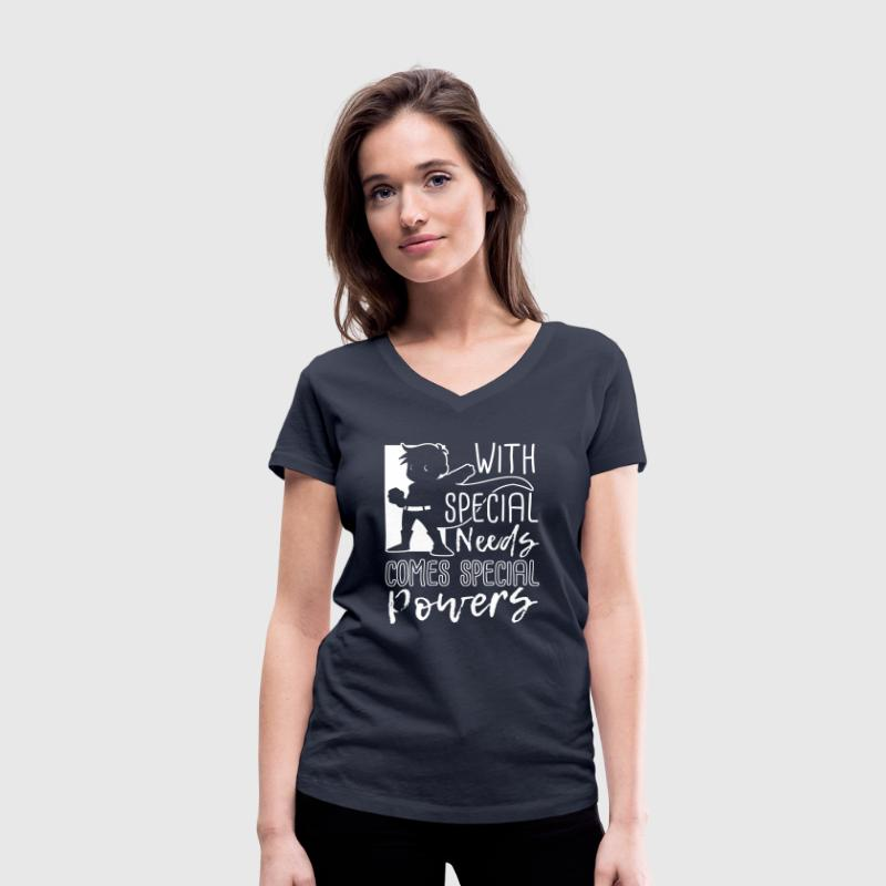 With Special Needs Comes Special Powers T-Shirts - Women's Organic V-Neck T-Shirt by Stanley & Stella