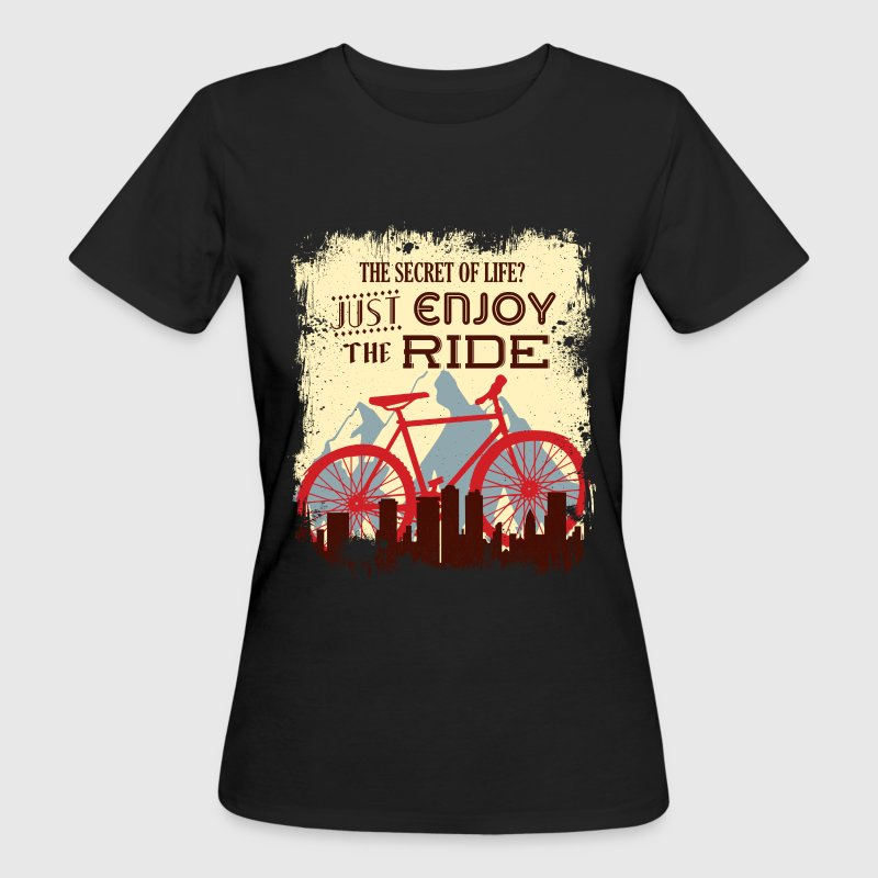 Fahrrad - Enjoy the ride - EN T-Shirts - Frauen Bio-T-Shirt