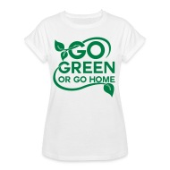 Go green or go home t-shirt white picture.