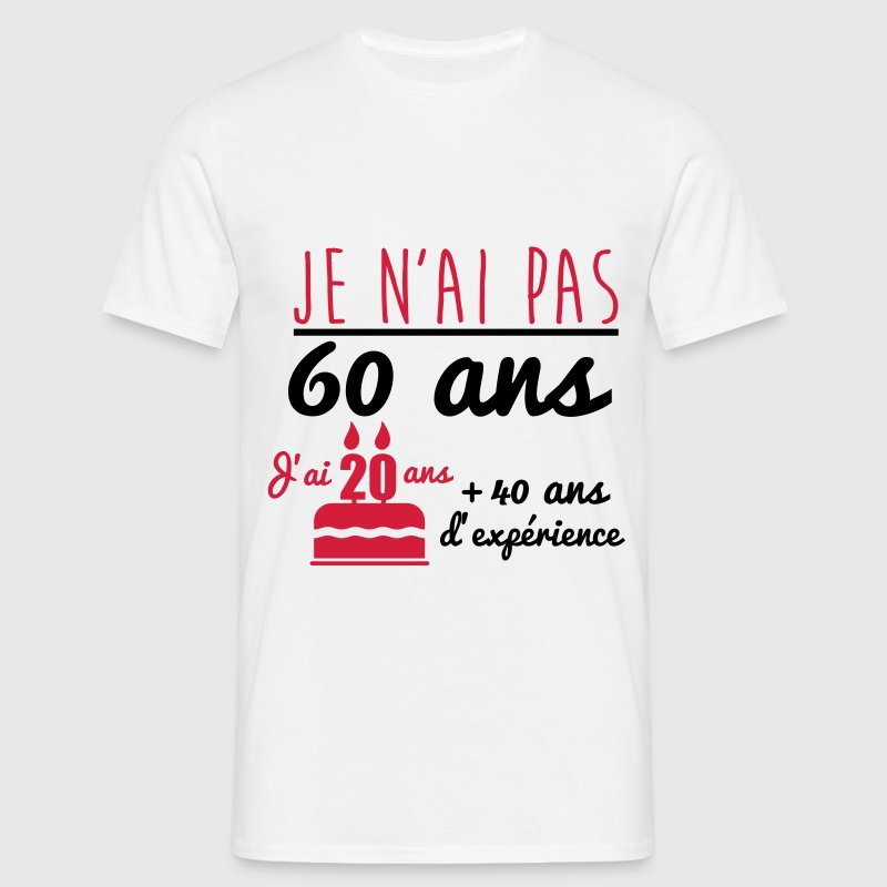 t shirt pas 60 ans anniversaire cadeau d 39 anniversaire spreadshirt. Black Bedroom Furniture Sets. Home Design Ideas