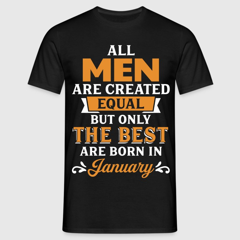 Best Men Are Born In January T-Shirts - Men's T-Shirt