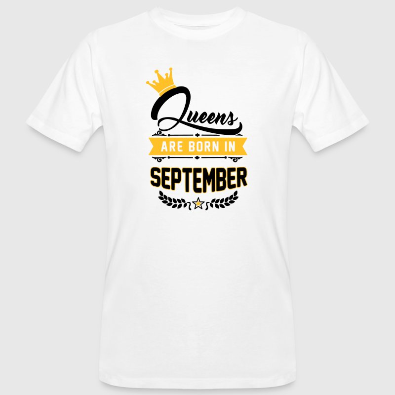 Queens are born in September Camisetas - Camiseta ecológica hombre
