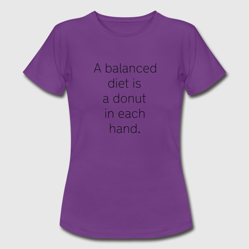 A balanced diet is a donut in each hand T-shirts - T-shirt dam