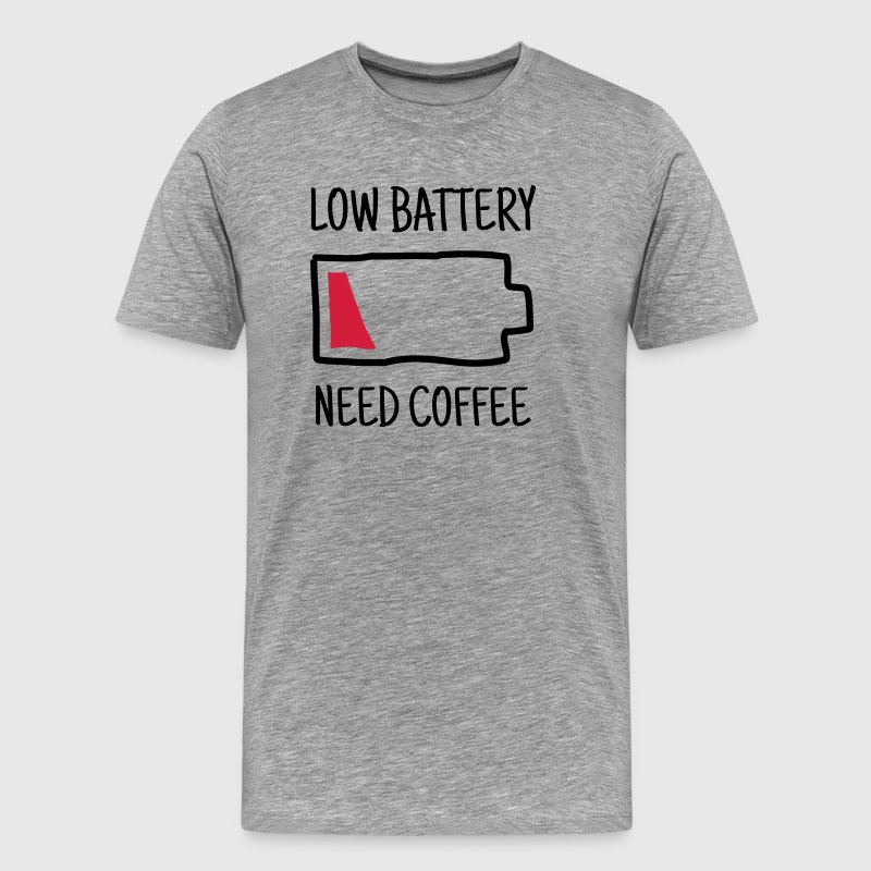 Low Battery - Need Coffee T-Shirts - Männer Premium T-Shirt