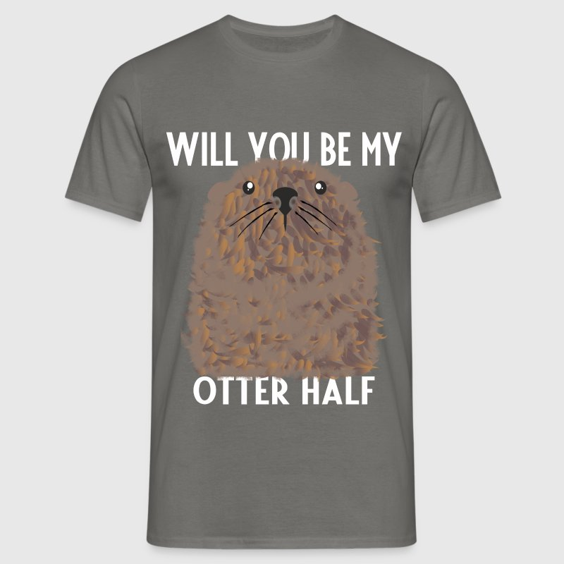 Otter - Will you be my Otter half - Men's T-Shirt