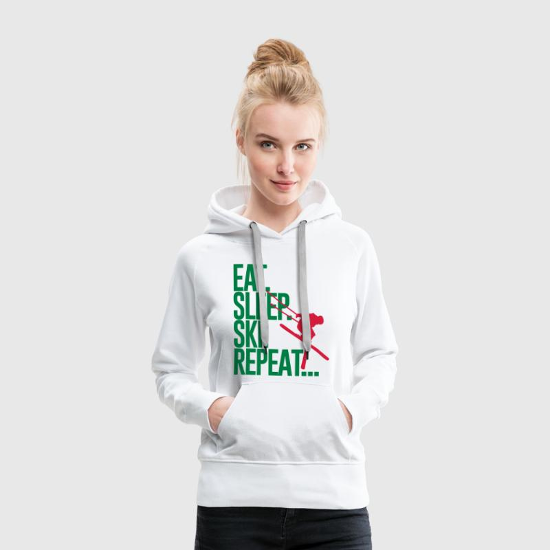 Eat. Sleep. Ski. Repeat... Hoodies & Sweatshirts - Women's Premium Hoodie
