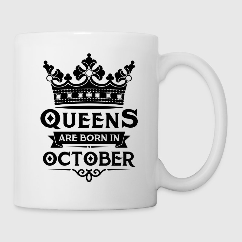 Queens Are Born In October Mugs & Drinkware - Mug