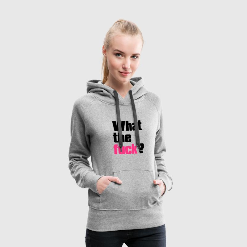 Heather grey what the fuck ? Jumpers  - Women's Premium Hoodie